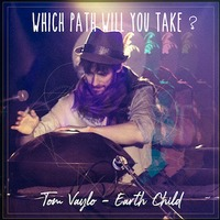 "Tom Vaylo 2nd Album ""Earth Child"" Release Party"