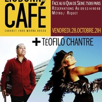 LISBONNE CAFE + TEOFILO CHANTRE
