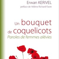 "Erwan Kerivel,""Un bouquet de coquelicots, paroles de femmes alévies"""